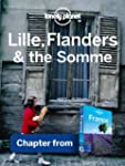 Lonely Planet Lille, Flanders & the S...