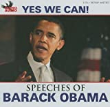 Yes We Can!: The Speeches of Barack Obama