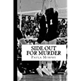 Side Out For Murder ~ Paula Murphy