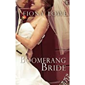 Boomerang Bride | [Fiona Lowe]