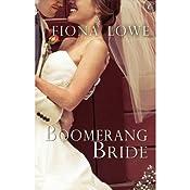 Boomerang Bride | [Fiona Lowe]