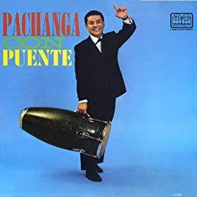 Pachanga con Puente (Fania Original Remastered)