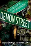 Demon Street, USA: The True Story of...