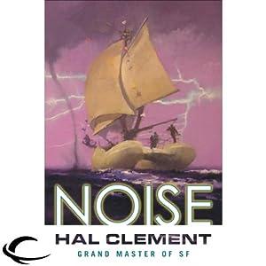 Noise | [Hal Clement]