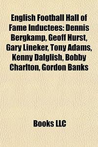 English Football Hall Of Fame Inductees David Beckham Dennis Bergkamp Osvaldo Ardiles Geoff Hurst Gary Lineker Tony Adams Kenny Dalglish David Johnny Haynes Bobby Robson Sepp Blatter from Unknown