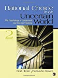 img - for Rational Choice in an Uncertain World: The Psychology of Judgment and Decision Making by Reid Hastie (28-Jan-2010) Paperback book / textbook / text book