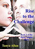 Rise to the Challenge (The Jenny Adams Story Book 2)