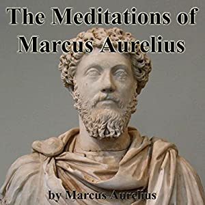 The Meditations of Marcus Aurelius Audiobook