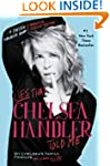 Lies that Chelsea Handler Told Me (A...