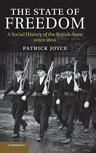 The State of Freedom: A Social History of the British State since 1800