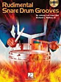 Rudimental Snare Drum Grooves by Lane, Johnny Lee, Walker, Richard L., Jr. (2009) Sheet music