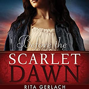 Before the Scarlet Dawn Audiobook