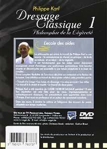 Dressage classique - Philippe Karl - Vol. 1 : L'école des aides