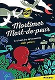 """Afficher """"Mortimer mort-de-peur n° 1 Le Cimetière des zombies"""""""