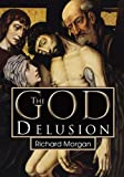 The God Delusion (0741468328) by Richard Morgan
