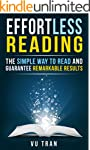 Effortless Reading: The Simple Way to...
