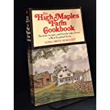 HIGH MAPLES FARM COOKBOOK: Favorite Recipes & Reminiscences of Farm Life. ~ Edna Smith Berquist
