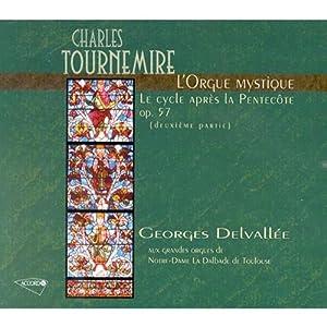 Tournemire: L'orgue Mystique