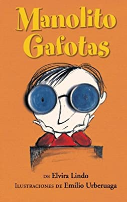 Manolito Gafotas: The 1st Volume of the Great Encyclopedia of My Life (Manolito Four-Eyes) (Spanish Edition)