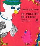 El Pollito de Fuego (Spanish Edition)