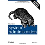 """Essential System Administration: Tools and Techniques for Linux and Unix Administration (Classique Us)von """"�leen Frisch"""""""