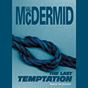 The Last Temptation: Tony Hill / Carol Jordan Series, Book 3 | Val McDermid
