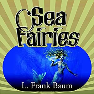 Sea Fairies Audiobook