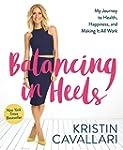 Balancing in Heels:�My Journey to Hea...