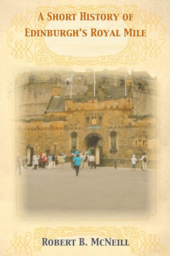 A Short History of Edinburgh's Royal Mile