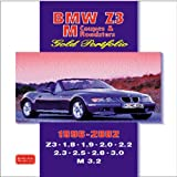 R.M. Clarke BMW Z3 M Coupes and Roadsters Gold Portfolio 1996-2002 (Brooklands Books Road Test Series): Features Road and Comparison Tests, New Model Reports, ... Plus Full Technical and Performance Data