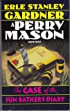 The Case of the Sunbather's Diary (A Perry Mason Mystery) (0345305582) by Gardner, Erle Stanley