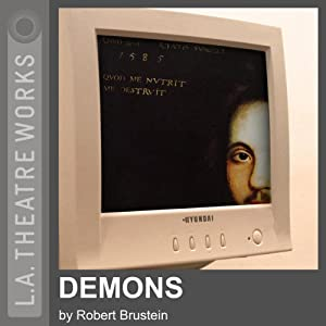Demons (Dramatized) | [Robert Brustein]