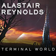 Terminal World (       UNABRIDGED) by Alastair Reynolds Narrated by John Lee