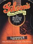 Gibson's Fabulous Flat-Top Guitars: A...