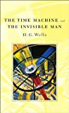 Image of The Time Machine and The Invisible Man (Annotated) (Literary Classics Collection)