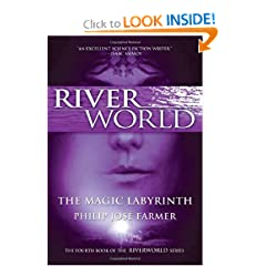 The Magic Labyrinth (Riverworld Series) by Philip Jose Farmer