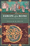 img - for Europe after Rome: A New Cultural History 500-1000 book / textbook / text book