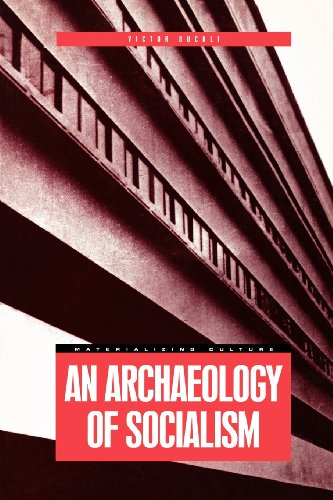 An Archaeology of Socialism (Materializing Culture)