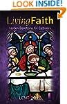 Living Faith: Lenten Devotions for Ca...