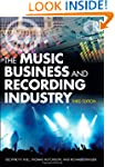 The Music Business and Recording Indu...