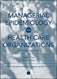 img - for Managerial Epidemiology for Health Care Organizations book / textbook / text book