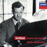 Britten: Piano Concerto / Violin Concerto, Opp. 13,15