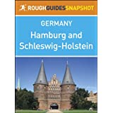 Hamburg and Schleswig-Holstein Rough Guides Snapshot Germany (includes Lübeck, Ratzeburg, Eutin, Kiel, Schleswig...