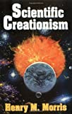 Scientific Creationism (0890510032) by Henry Madison Morris