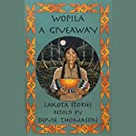 Wopila: A Giveaway | Dovie Thomason
