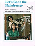 img - for Let's Go to the Hairdresser (Let's Go Series) book / textbook / text book