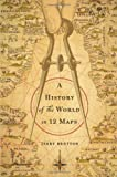 A History of the World in Twelve Maps Jerry Brotton