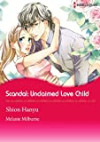 SCANDAL: UNCLAIMED LOVE-CHILD (The Sabbatini Brothers Series)