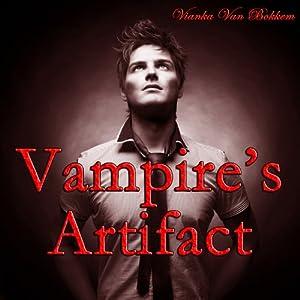 Vampire's Artifact | [Vianka Van Bokkem]