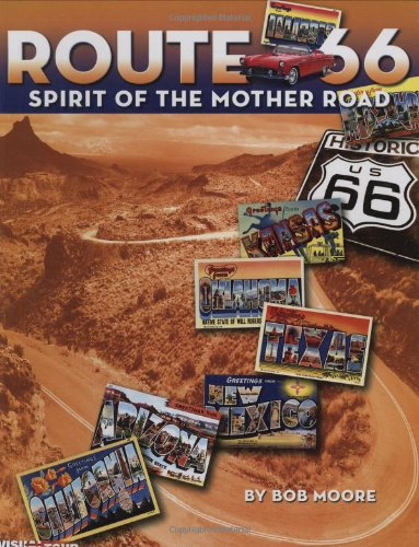 Route 66 Spirit of the Mother Road087364154X